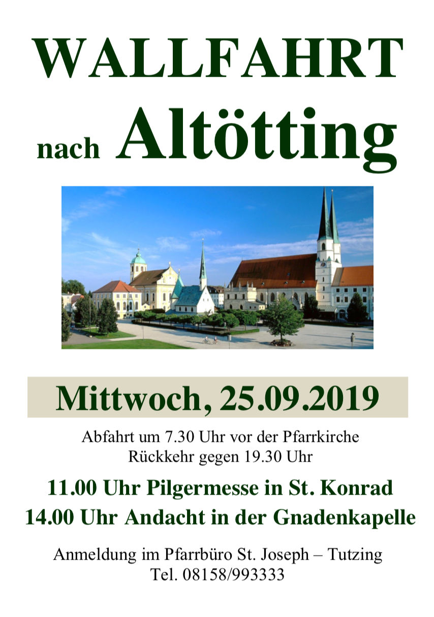 Wallfahrt nach Altötting am 25.09.2019