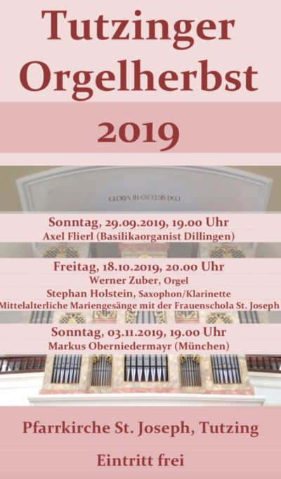 Tutzinger Orgelherbst ab 29.09.2019